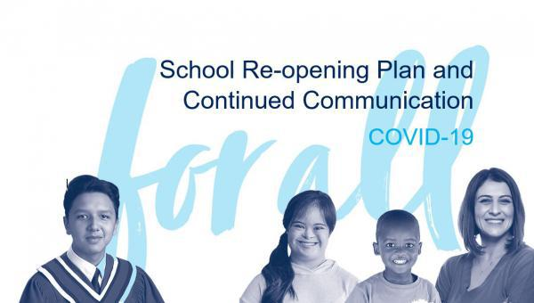 School Re-opening Plan and more...